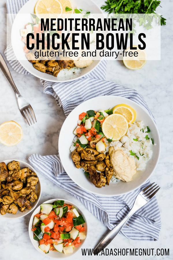 Mediterranean Chicken Bowls - Meal Prep, Gluten-Free, Dairy-Free