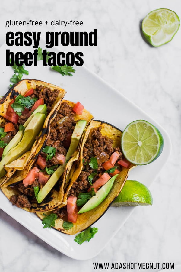 Easy Ground Beef Tacos Gluten Free And Dairy Free