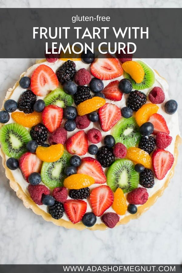 Gluten-Free Fruit Tart with Lemon Curd